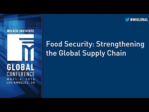 Food Security: Strengthening the Global Supply Chain