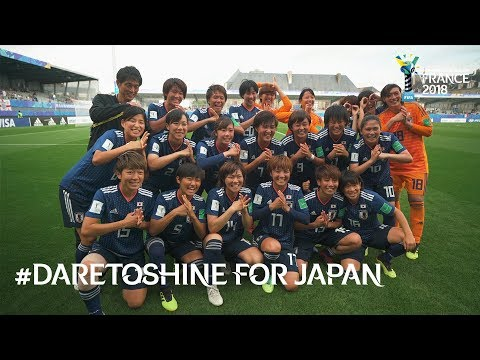 #DareToShine for Japan - FIFA U-20 Women's World Cup France