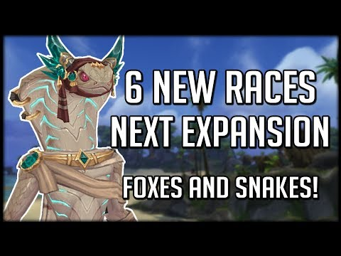 The 6 NEW RACES Coming Next Expansion | WoW Battle for Azeroth Beta