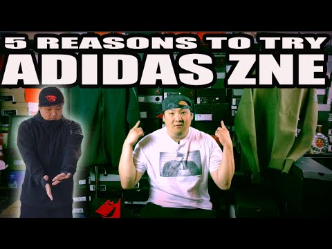 TOP 5 REASONS TO TRY ADIDAS Z.N.E.!!