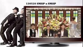 SMAPxSMAP 130520 - Guest Stars Shinohara Ryoko, Miura Haruma (篠原...