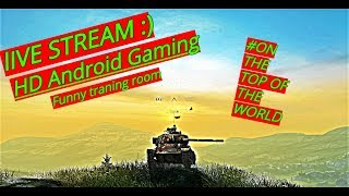 LIVE - World Of Tanks Blitz Training Room Fun #On The Top Of The World