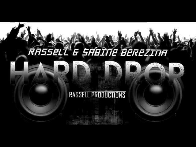 Rassell Sabine Berezina - Hard Drop