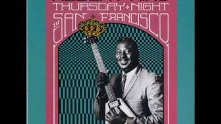 Albert King - Thursday Night In San Francisco - 07 - I