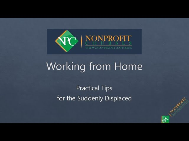 Working at Home - Practical Tips for the Suddenly Displaced