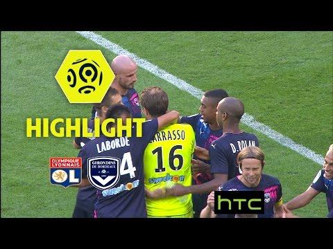 Olympique Lyonnais - Girondins de Bordeaux (1-3) - Highlights - (OL - GdB) / 2016-17
