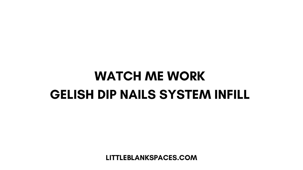 New Gelish DIP nails application & first impressions 💅🏻💞🌟 Nail ...