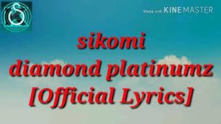 Sikomi[Official Lyrics]-Diamond platinumz