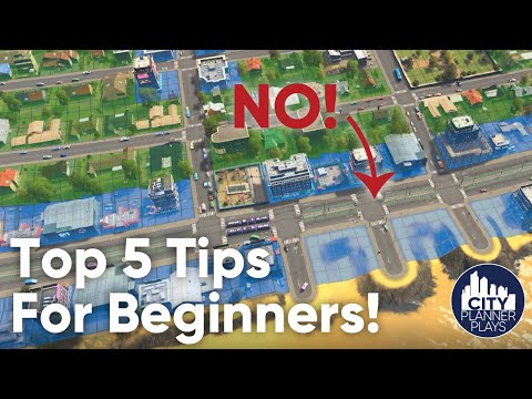 Top 5 Cities Skylines Tips for Beginners (From a City Planner)
