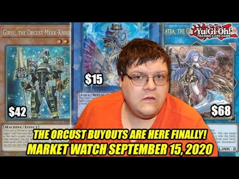 The Orcust Buyouts Are Here FINALLY! Yu-Gi-Oh! Market Watch September 15, 2020