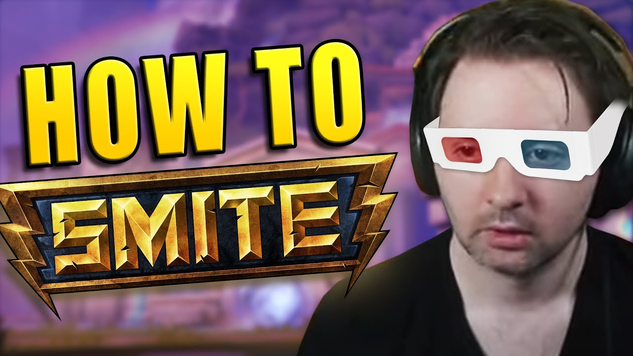 How To Smite (FINAL)