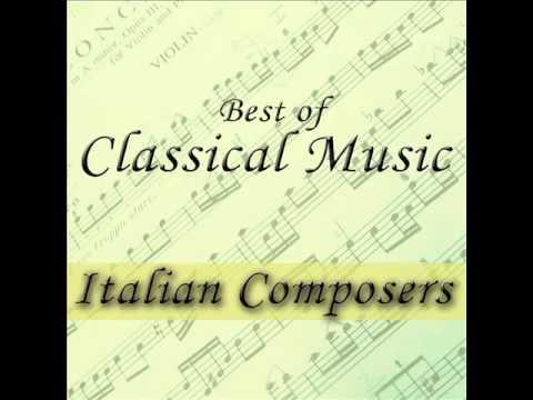 Best of Italian Composer – Classical Music Made in Italy   Vivaldi Verdi Cherubini Corelli