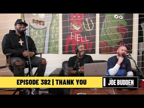 The Joe Budden Podcast Episode 382 | Thank You
