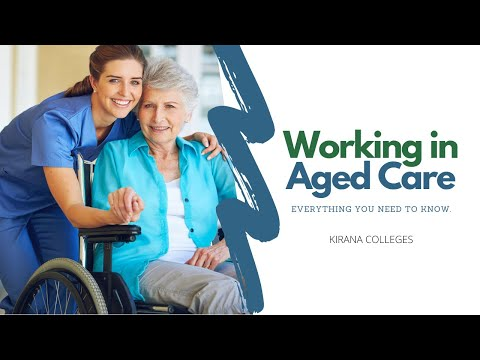 Working In Aged Care: Everything You Need To Know