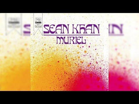 Sean Khan - Muriel (Full Album Stream)