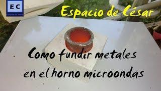 Como fundir metales con el microondas,aluminio, bronce o hacer vitrofusión