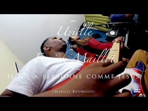 Il n'y a personne comme Jésus-Home in Worship with Uzielle feat  Enrick Maillot