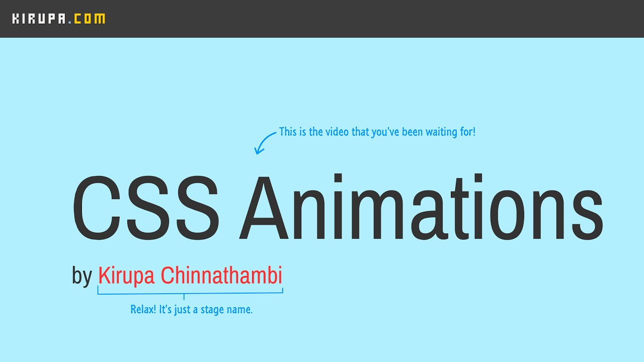 All About CSS Animations | kirupa com