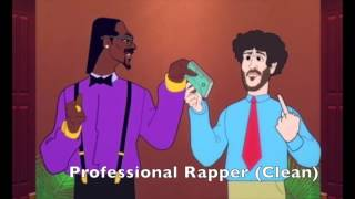 Professional Rapper (Clean) Lil Dicky ft. Snoop Dogg