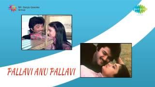 Pallavi Anu Pallavi | Naguva Nayana song
