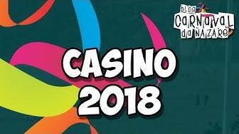Casino 2018 (É Lekas) - Carnaval da Nazaré