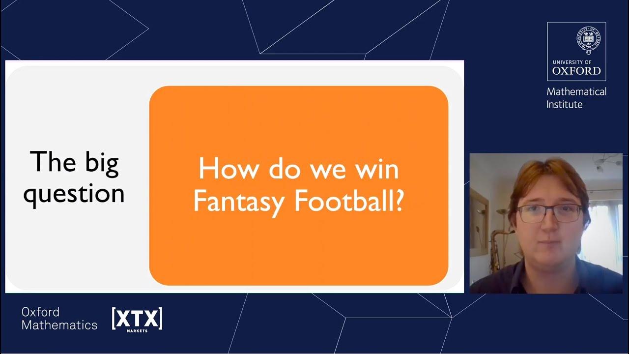 Can maths tell us how to win at Fantasy Football? - Joshua Bull