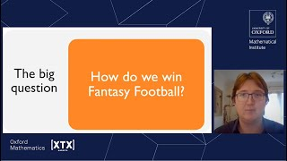 Can maths tell us how to win at Fantasy Football? - Joshua Bull