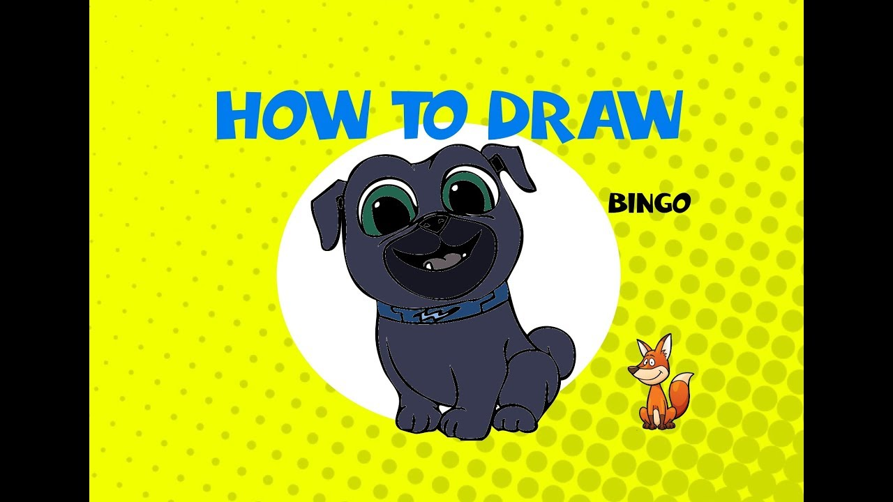 How To Draw Bingo From Puppy Dog Pals Learn To Draw Art Lesson Arte Youtube