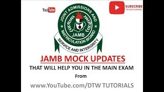 Jamb 2018 Mock Updates that Will Help You in the Main Exam