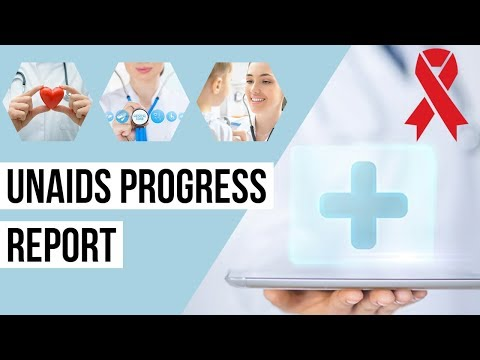 Joint United Nations Programme on HIV/AIDS (UNAIDS) - Progress Report  - Current Affairs 2018