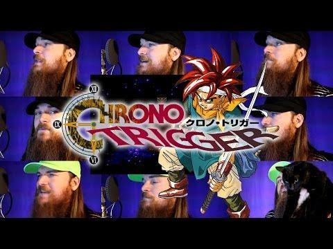 Chrono Trigger - Main Theme Acapella