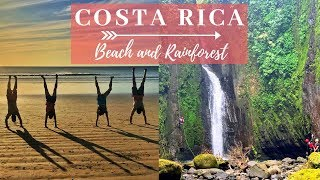 COSTA RICA ADVENTURE - Beach and Rainforest Travel | Traveling Graces