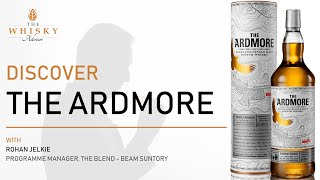 Discover The Ardmore with Programme Manager, The Blend at Beam Suntory, Rohan Jelkie