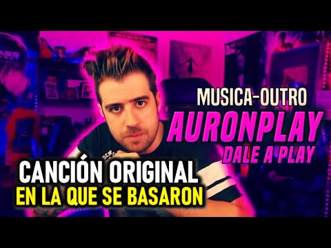 Auronplay Dale Al Play Canción En La Que Se Basaron Youtube