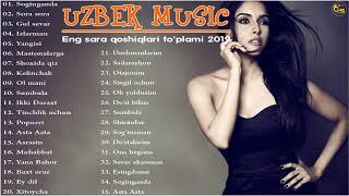 Uzbek Music 2019 - Eng sara qoshiqlari to'plami 2019 - Узбекская музыка 2019