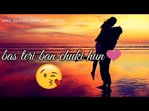 SAB TERA ❤ || Feamle Version ❤ || New : Love ❤ : Romantic 💏 WhatsApp Status Video || Unitech Zone videó letöltés