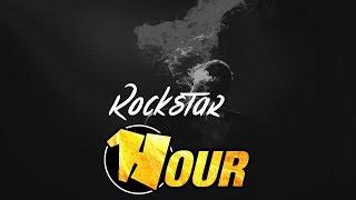 【1 Hour】 Post Malone - Rockstar feat. 21 Savage (IVISH Remix)
