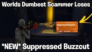 Worlds Dumbest Scammer Loses *NEW* Suppressed Buzzcut! (Scammer gets scammed) Fortnite save the world