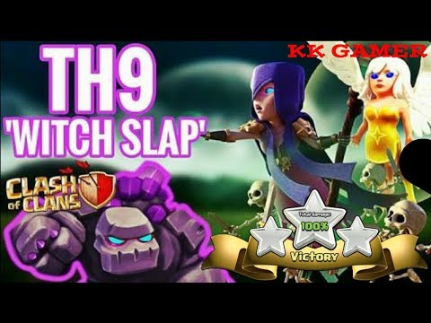 Clash of Clans | Witch Slap | TH9 best attack strategy | 2018 |