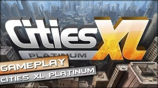 Cities XL Platinum Gameplay PC HD [ 1080p ]