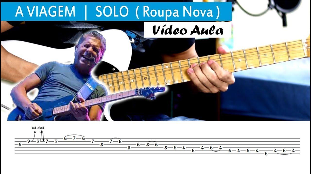 A VIAGEM | Solo Vídeo Aula + TAB (  Roupa Nova  ) Solo Kiko Roupa Nova