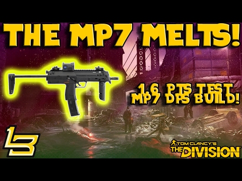MP7 MELTS! (The Division) 1.6 SMG BUFF!