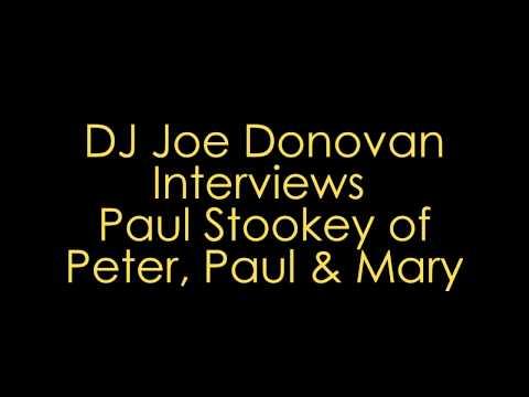 Joe Donovan Interviews Paul Stookey of Peter, Paul & Mary