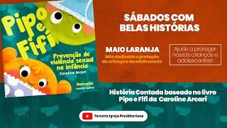 Pipo e Fifi - Sábados com belas histórias!