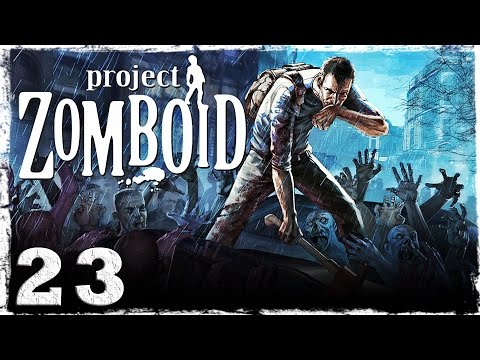 Смотреть прохождение игры [Coop] Project Zomboid. #23: Ночь. Улица. Зомби.