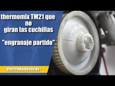 Cuchillas Thermomix No Giran Cambiar Engranaje Rueda Dentada Youtube