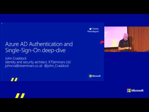 TechDays 2017 - John Craddock - Azure AD Authentication and Single-Sign-On Deep Dive