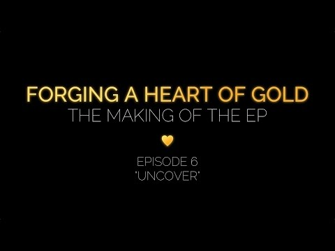 """Forging a Heart of Gold: Episode 5 """"Uncover"""""""
