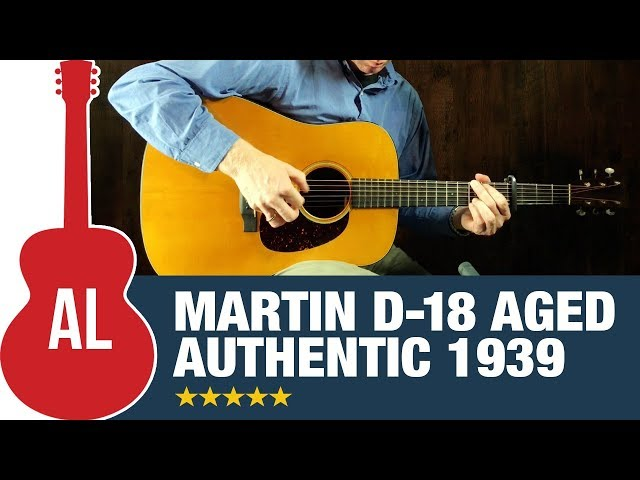 Martin D-18 Authentic 1939 AGED - New for 2018!