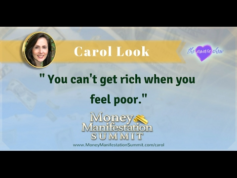Carol Look on the Money Manifestation Summit with Lisa Garr on The Aware Show